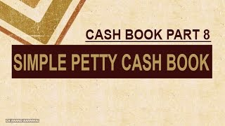 SIMPLE PETTY CASH BOOK [SINGLE COLUMN] - WITH SMALL PROBLEM IN HINDI