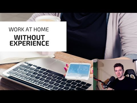 13 No Experience Work-From-Home Job Sites 2019