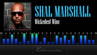 Shal Marshall - Wickedest Wine [2013 Soca]