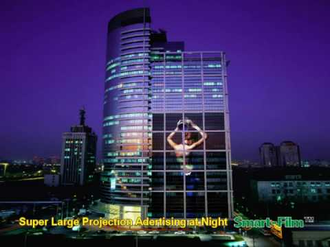 Projection Advertising & Green Building - Smart Film - Make Up Your Window Part 1