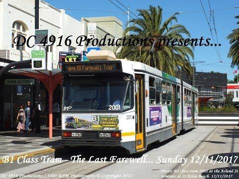 Melbourne B1 Class Tram Farewell Tour. 12/11/2017