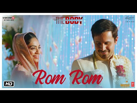 Rom Rom Video | The Body | Rishi K, Emraan H, Sobhita, Vedhi