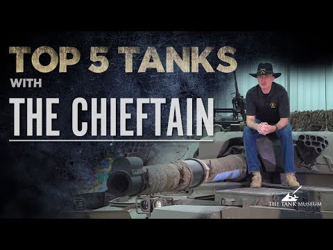 Top Five Tanks - The Chieftain | The Tank Museum