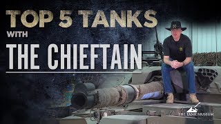 Top 5 Tanks - The Chieftain | The Tank Museum