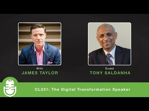 CL231: The Digital Transformation Speaker - Interview with Tony ...