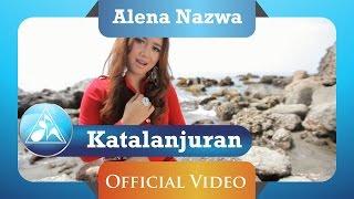 Gambar cover Alena Nazwa -  Katalanjuran (Official Video Clip)