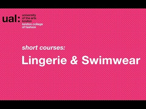 Lingerie and Swimwear LCF Short Courses