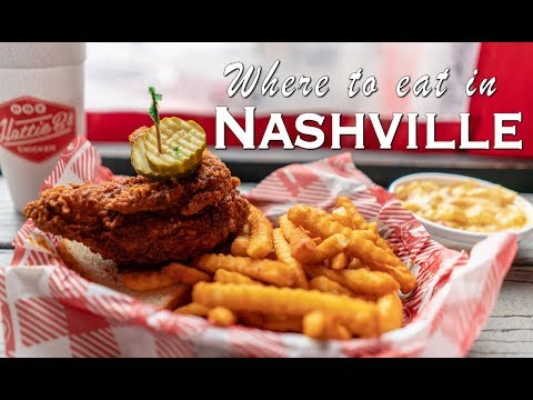 7 Places to Eat in Nashville, Tennessee