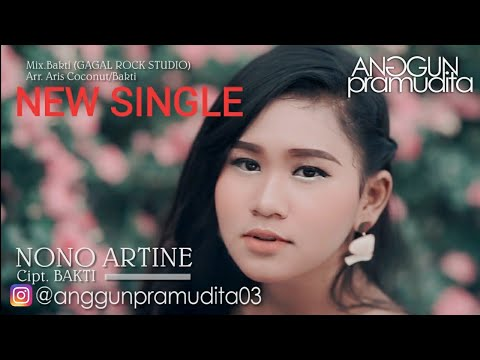 Nono Artine - Anggun Pramudita (Official Video) Full Video