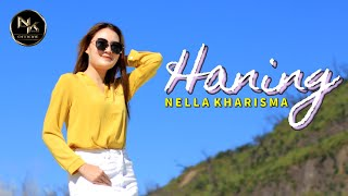Download Lagu Nella Kharisma - Haning MP3 Terbaru