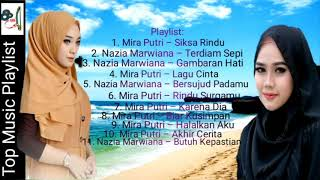 Kumpulan lagu Nazia Marwiana & Mira Putri || full lyrics||
