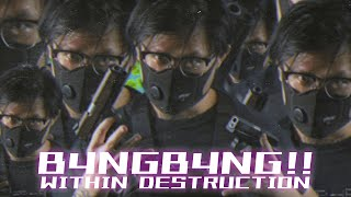 Смотреть клип Within Destruction Ft. Tyosin, Kamiyada+ - B4Ngb4Ng!!