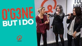O'G3NE - 'But I Do' (live bij Qmusic)