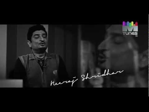 MTunes HD - Neeraj Shridhar - Tumhi Ho Bandhu