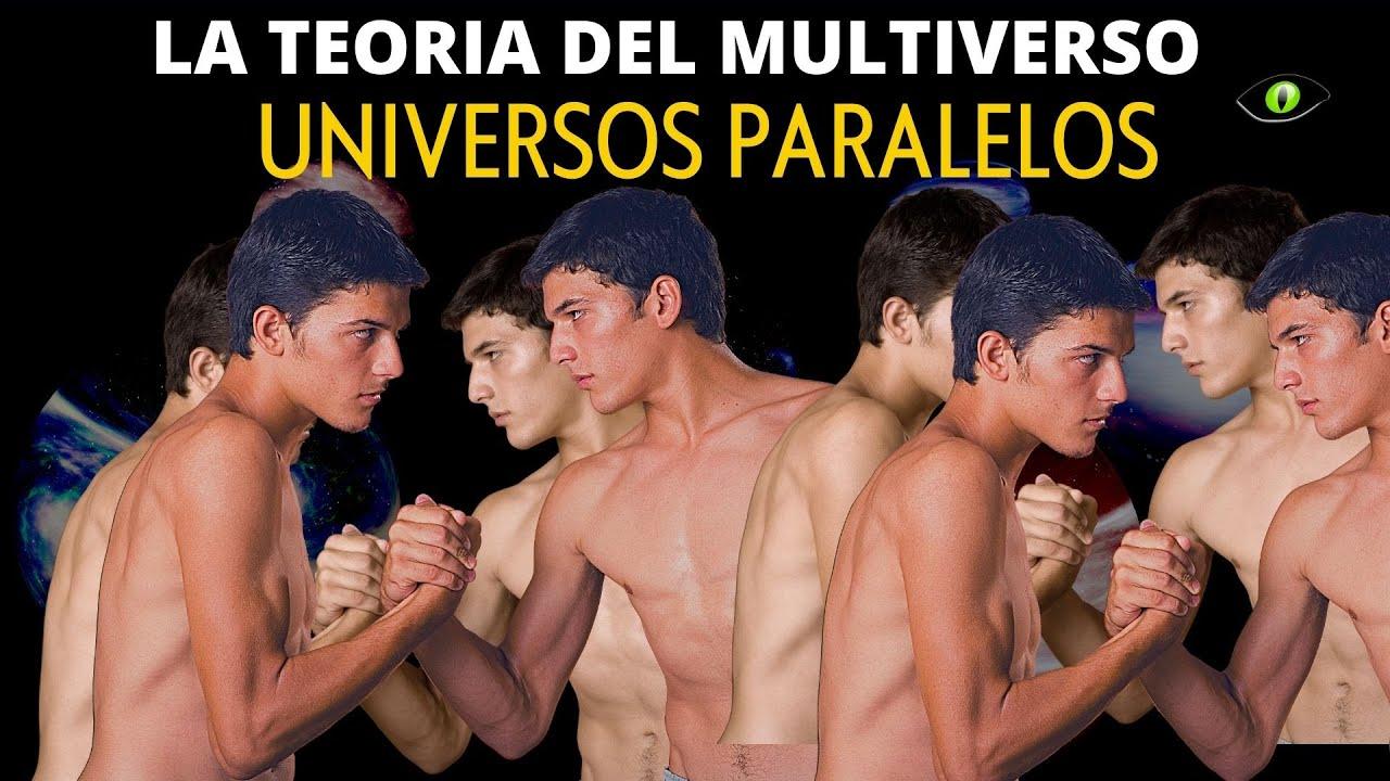 LA TEORIA DEL MULTIVERSO -  Universo paralelo
