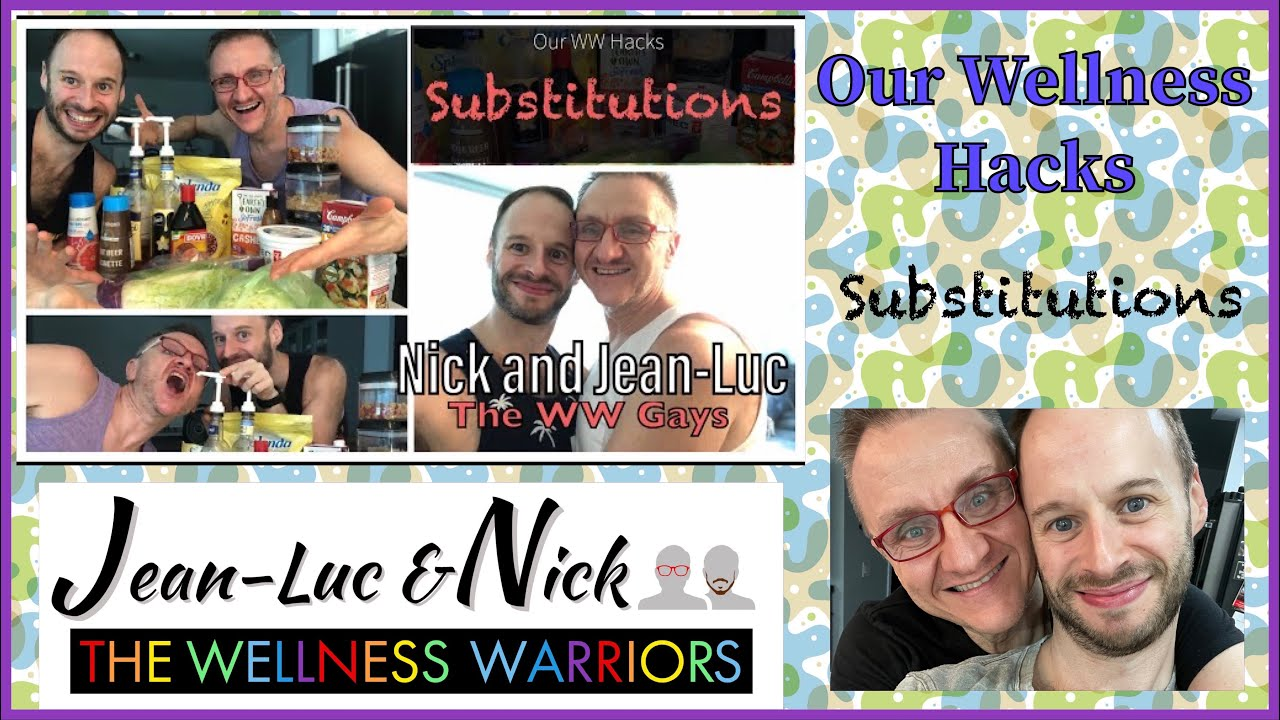 Our WW Hacks: Substitutions