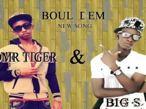 OMR. &  Big.S  BOUL DEM