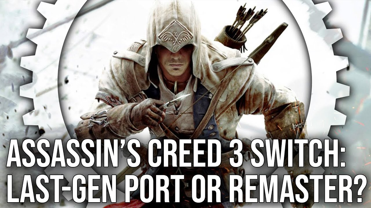 Assassin's Creed 3 Remastered on Switch lacks most of the