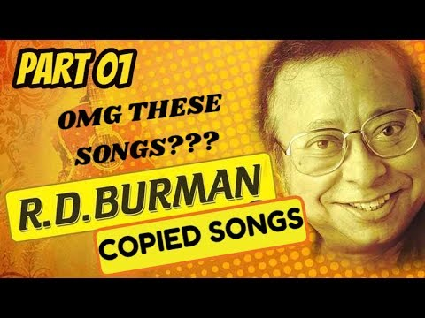 Copied Songs in Bollywood    RD Burman special    Part 01