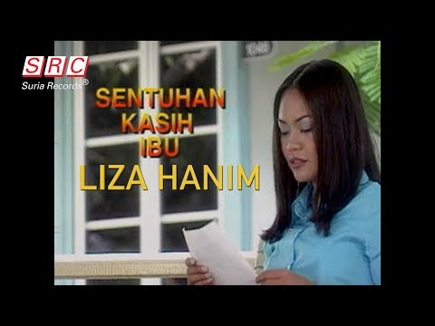 Liza Hanim - Sentuhan Kasih Ibu (Official Music Video)