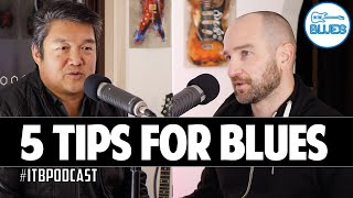 5 Essential Things a New Blues Guitarist Should Be Aware of - ITB Podcast