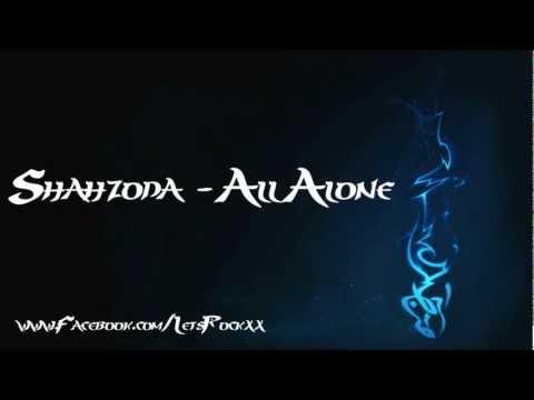 Shahzoda - All Alone ( LetsRocksOfficial  )