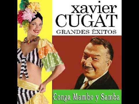 Xavier Cugat - Siboney