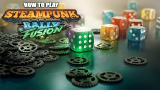 How To Play Steampunk Rally Fusion
