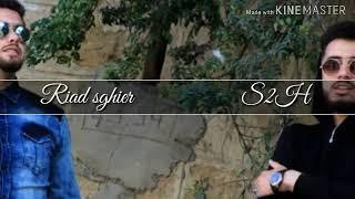 Cheb Riad sghir ft S2H