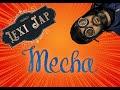 La Bande Animée - Résumé LexiJap #9 : Mecha