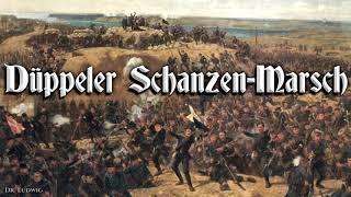 Düppeler Schanzen Marsch [German march]