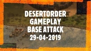 Desert Order [BROWSER GAME] -- Base Attack -- GAMEPLAY VIDEO