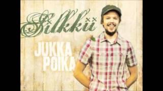 Jukka Poika - Silkkii [Sanat Kuvauksessa]
