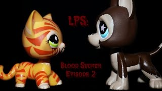 LPS: Blood Sucker (Episode #2 The new boy Taylor)