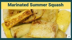 Marinated Summer Squash - Low Carb Keto Meals Made Easy