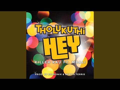 Tholukuthi Hey