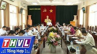 THVL | Ban TV Tỉnh ủy Vĩnh Long làm việc với Ban Dân vận, UBMTTQ tỉnh và các đoàn thể CT - XH