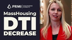 MassHousing Program Update with Shawna Downs: Decrease in Debt-To-Income Ratio