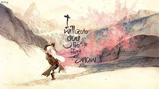 • Vietsub • I Will Go To You Like The First Snow  • Ailee