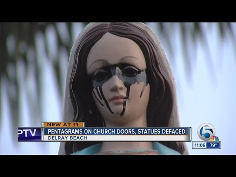 Church statues, property defaced with pentagrams in Delray Beach