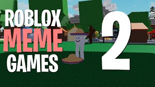 Best Meme Games on ROBLOX 2019 | 2