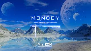 Monody - The FatRat ft. Laura Brehm | Mix EDM