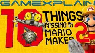 10 Things Missing In Super Mario Maker 2