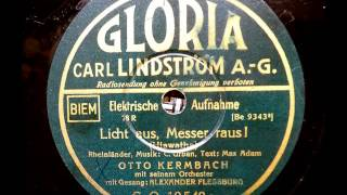 Licht aus, Messer raus! (Otto Kermbach, Alexander Fleßburg; 1931)
