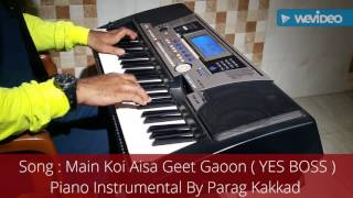 """Main Koi Aisa Geet Gaoon"" Piano Instrumental By Parag Kakkad"