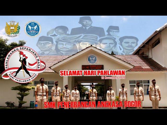 Hari Pahlawan   10 November   SMK Penerbangan Angkasa Bogor