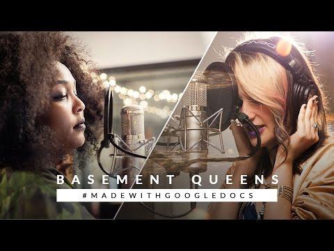 Basement Queens: an original song, #madewithGoogleDocs