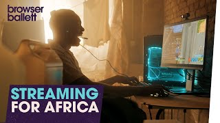 Streaming for Africa