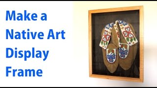 Make A Picture Frame To Display Native Art - A Woodworkweb Woodworking Video