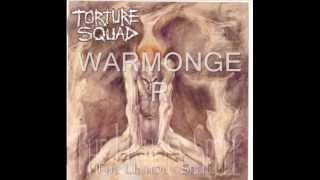 "Torture Squad - ""Warmonger"""